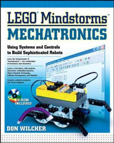 9780071417457: LEGO Mindstorms Mechatronics : Using Systems and Controls to Build Sophisticed Robots