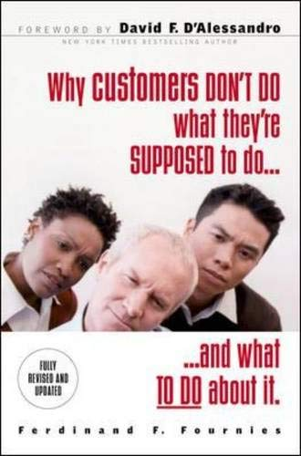 9780071417501: Why Customers Don't Do What You Want Them to Do: 24 Solutions to Common Selling Problems (McGraw-Hill Professional Education Series)