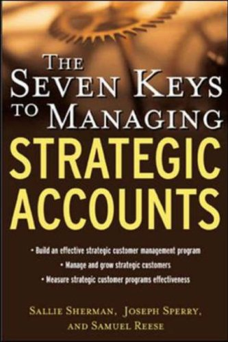 9780071417525: The Seven Keys to Managing Strategic Accounts