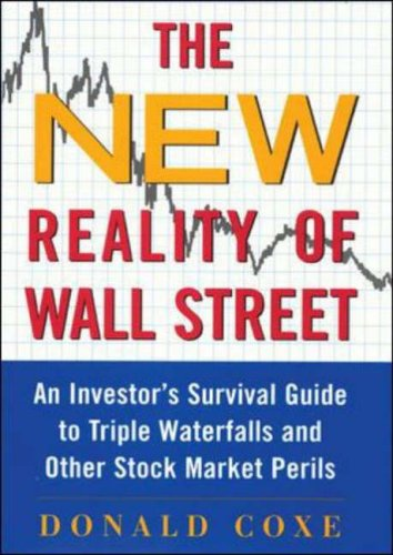 9780071417532: The New Reality of Wall Street : An Investor's Survival Guide to Triple Waterfalls and Other Stock Market Perils