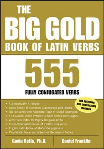 9780071417570: The Big Gold Book of Latin Verbs : 555 Verbs Fully Conjugated