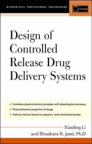9780071417594: Design of Controlled Release Drug Delivery Systems (McGraw-Hill Chemical Engineering)