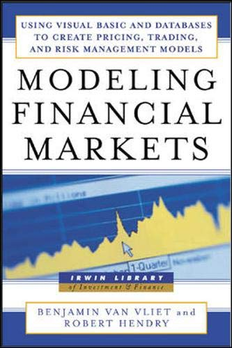 9780071417723: Modeling Financial Markets : Using Visual Basic.NET and Databases to Create Pricing, Trading, and Risk Management Models