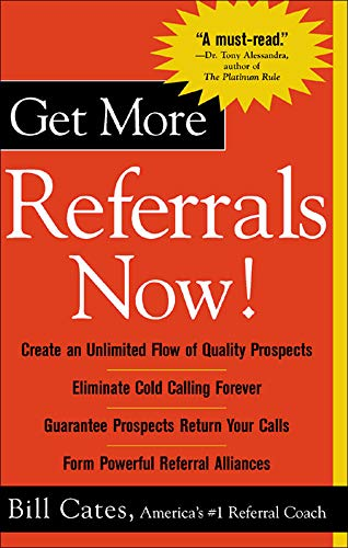 9780071417754: Get More Referrals Now!
