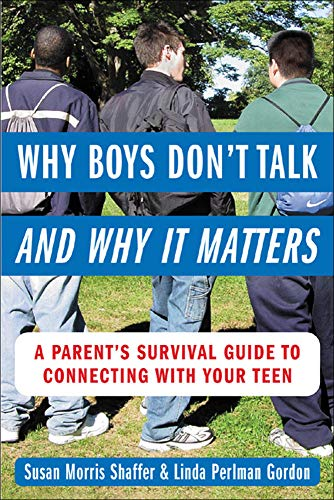 9780071417877: Why Boys Don't Talk--and Why It Matters: A Parent's Survival Guide to Connecting with Your Teen