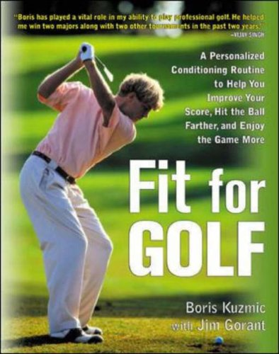 9780071417907: Fit for Golf : How a Personalized Conditioning Routine Can Help You Improve Your Score, Hit the Ball Further, and E