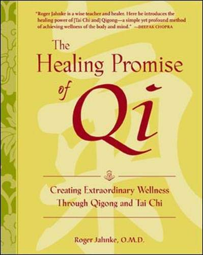 9780071418195: Healing Promise of Qi: Creating Extraordinary Wellness Through QiGong and Tai Chi