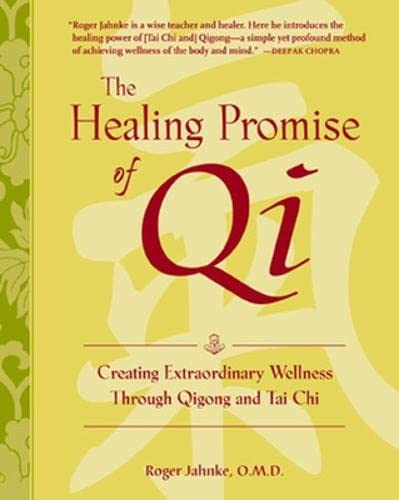 9780071418195: Healing Promise of Qi: Creating Extraordinary Wellness Through QiGong and Tai Chi