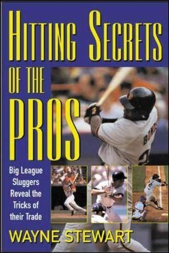 9780071418249: Hitting Secrets of the Pros : Big League Sluggers Reveal The Tricks of Their Trade