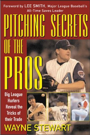 9780071418256: Pitching Secrets of the Pros