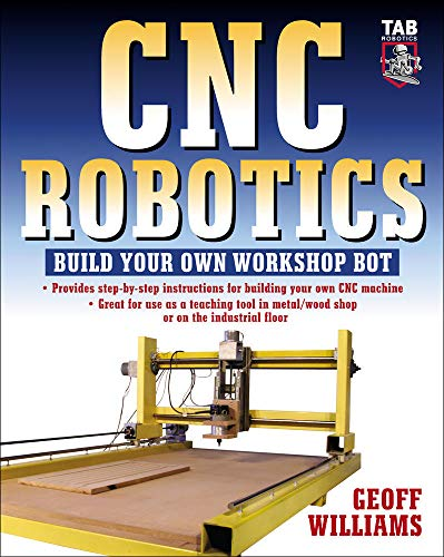 9780071418287: CNC Robotics: Build Your Own Shop Bot: Build Your Own Workshop Bot (TAB Robotics)
