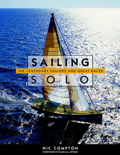 9780071418454: Sailing Solo - the Legendary Sailors and the Great Races
