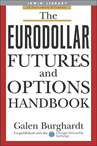 9780071418553: The Eurodollar Futures and Options Handbook (McGraw-Hill Library of Investment and Finance)