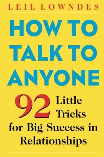 9780071418584: How to Talk to Anyone: 92 Little Tricks for Big Success in Relationships