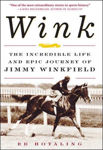 9780071418621: Wink: The Incredible Life and Epic Journey of Jimmy Winkfield