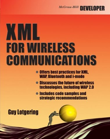 9780071418744: XML for Wireless Communication with CDROM
