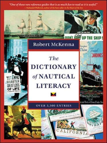 9780071419505: The Dictionary of Nautical Literacy