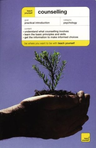 9780071419581: Teach Yourself Counselling (Teach Yourself General Reference)