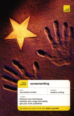 9780071419666: Teach Yourself Screenwriting