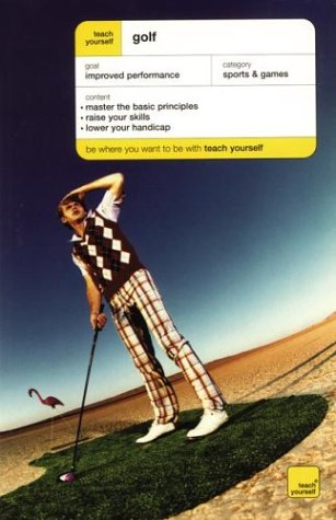 9780071419772: Teach Yourself Golf