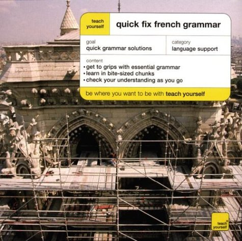 9780071419963: Teach Yourself Quick Fix French Grammar