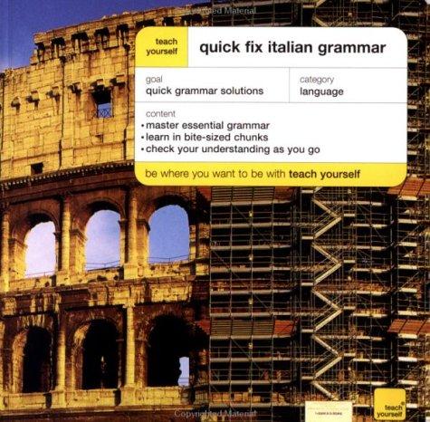 9780071419987: Teach Yourself Quick Fix Italian Grammar