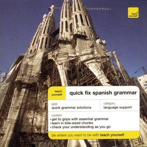 9780071419994: Teach Yourself Quick Fix Spanish Grammar
