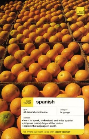 9780071420167: Teach Yourself Spanish Complete Course (Book Only) (Teach Yourself Language Complete Courses)