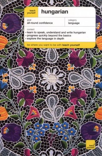 9780071420242: Teach Yourself Hungarian Complete Course (Book Only) (Teach Yourself Language Complete Courses)