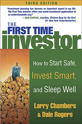 9780071420372: The First Time Investor : How to Start Safe, Invest Smart, and Sleep Well