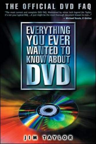 9780071420389: Everything You Ever Wanted to Know About DVD: The Official DVD FAQ (Digital Video and Audio)
