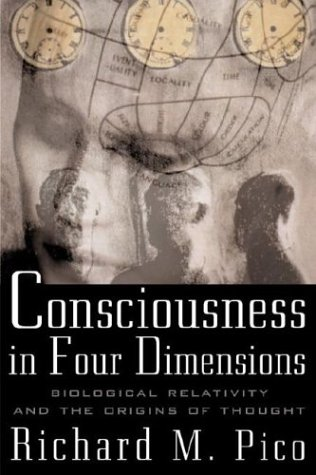 9780071420815: Consciousness in Four Dimensions: Biological Relativity and the Origins of Thought