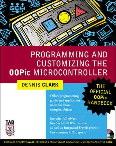 9780071420846: Programming and Customizing the OOPic Microcontroller: The Official OOPic Handbook (TAB Robotics)