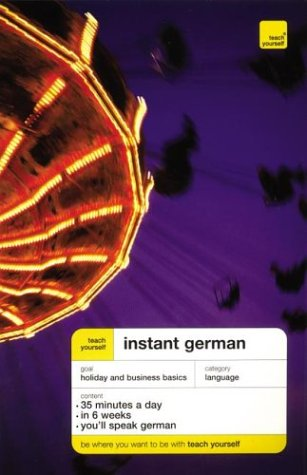 9780071421119: Teach Yourself Instant German (Book Only) (Teach Yourself Language Instant Language)
