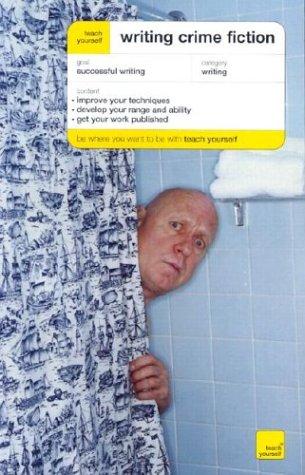9780071421300: Teach Yourself Writing Crime Fiction