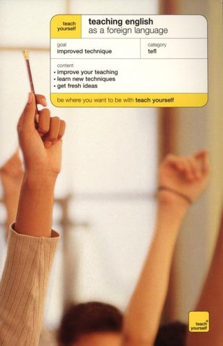 9780071421348: Teach Yourself Teaching English As a Foreign/Second Language