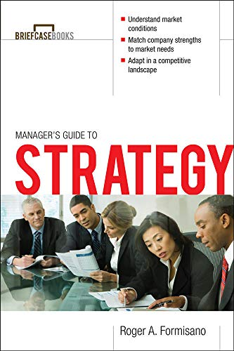 9780071421720: The Manager's Guide to Strategy (Briefcase Books Series)