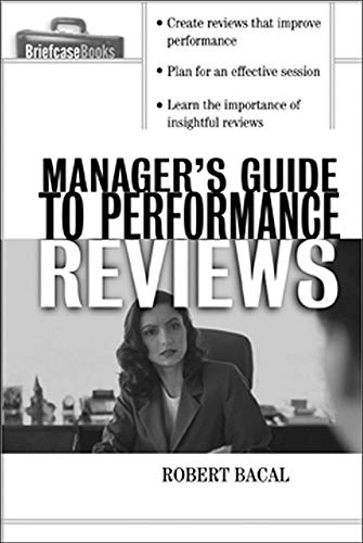 9780071421737: The Manager's Guide to Performance Reviews