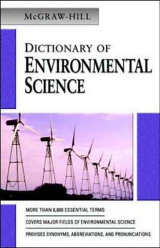 9780071421775: McGraw-Hill Dictionary of Environmental Science (Mcgraw Hill Dictionary of Environmental Science & Technology)