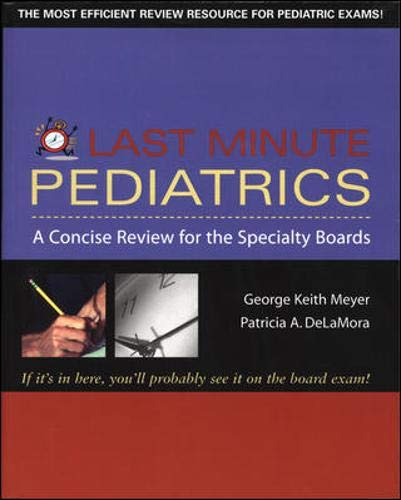 9780071421799: Last Minute Pediatrics : A Concise Review for the Specialty Boards