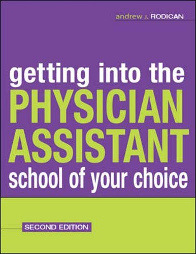 9780071421850: Getting Into the Physician Assistant School of Your Choice