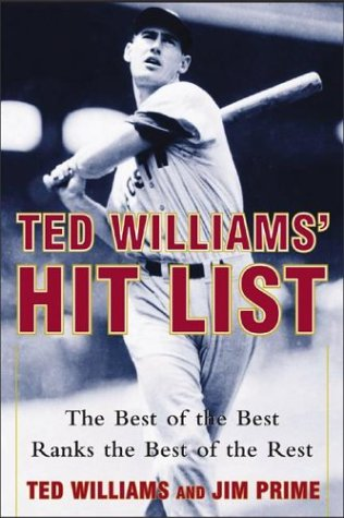 9780071421935: Ted Williams' Hit List : The Best of the Best Ranks the Best of the Rest