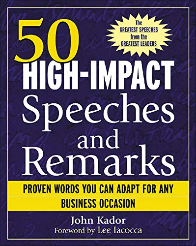 9780071421942: 50 High-Impact Speeches and Remarks: Proven Words You Can Adapt for Any Business Occasion
