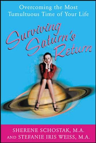 9780071421966: Surviving Saturn's Return: Overcoming the Most Tumultuous Time of Your Life