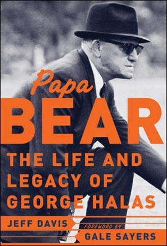 9780071422062: Papa Bear : The Life and Legacy of George Halas