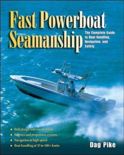 9780071422093: Fast Powerboat Seamanship: The Complete Guide to Boat Handling, Navigation, and Safety