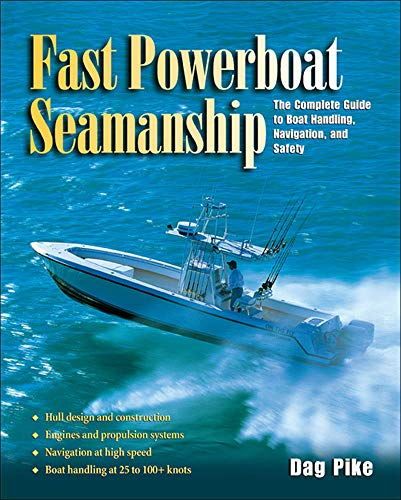 9780071422093: Fast Powerboat Seamanship : The Complete Guide to Boat Handling, Navigation, and Safety