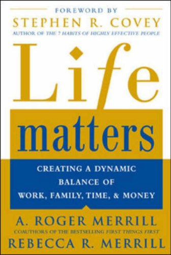 9780071422130: Life Matters: Creating a Dynamic Balance of Work, Family, Time & Money