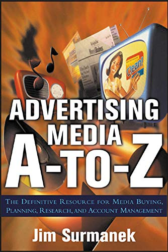 9780071422147: Advertising Media A-to-Z: The Definitive Resource for Media Planning, Buying and Research