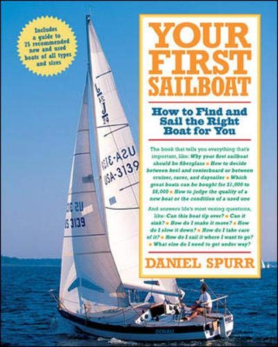 9780071422161: Your First Sailboat : How to Find and Sail the Right Boat for You